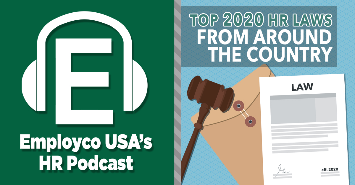 Podcast: Top 2020 HR Laws from Around the Country