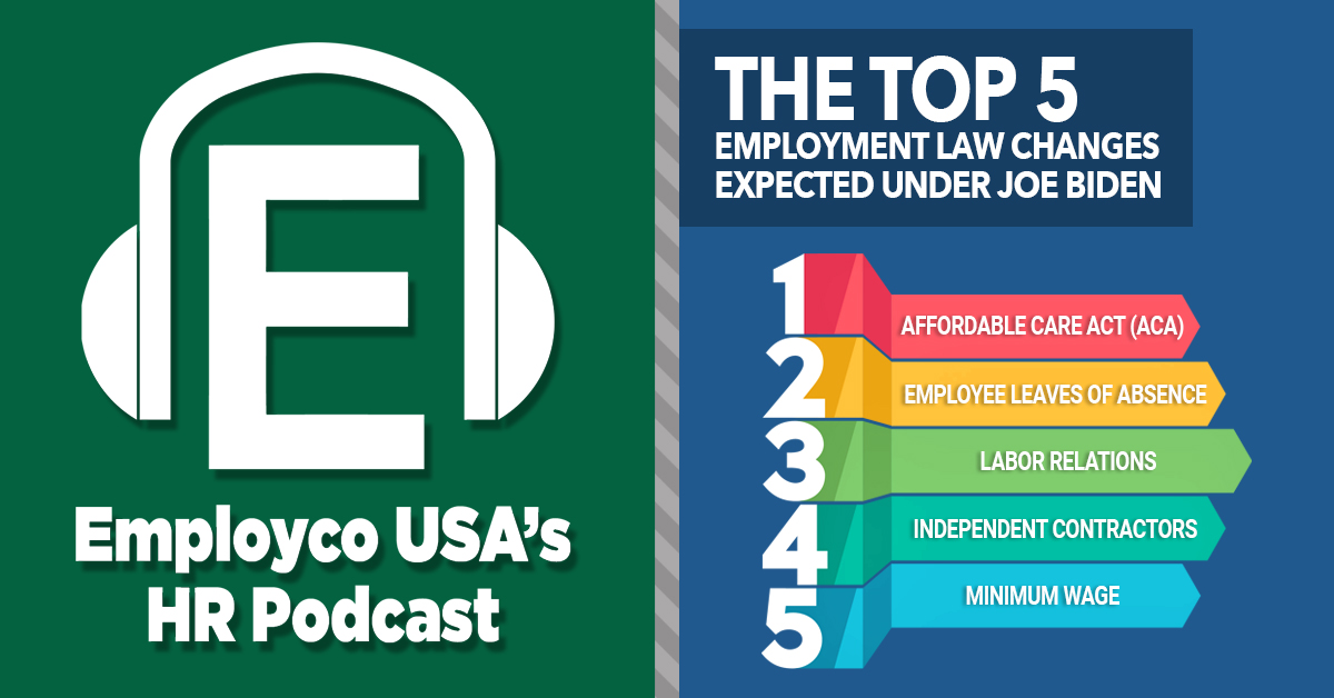 Podcast: The Top 5 Employment Law Changes Expected Under Joe Biden