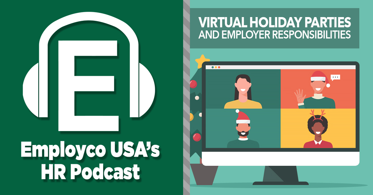 Podcast: Virtual Holiday Parties and Employer Responsibilities