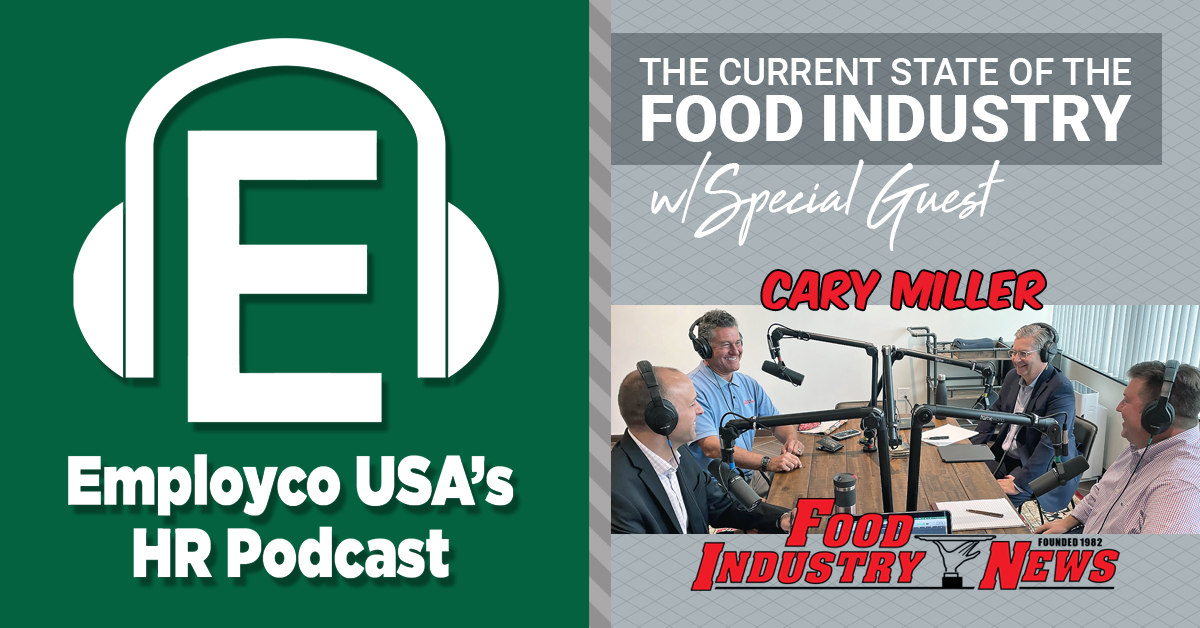 Podcast: The Current State of the Food Industry